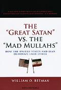 Great Satan vs. the Mad Mullahs