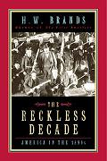 Reckless Decade America in the 1890s
