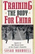 Training the Body for China Sports in the Moral Order of the People's Republic