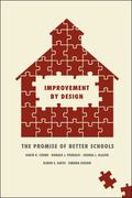 Improvement by Design : The Promise of Better Schools