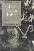 Mystic Fable The Sixteenth and Seventeenth Centuries