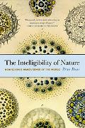 Intelligibility of Nature How Science Makes Sense of the World