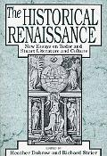 Historical Renaissance New Essays on Tudor and Stuart Literature and Culture
