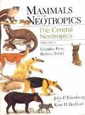 Mammals of the Neotropics The Central Neotropics  Ecuador, Peru, Bolivia, Brazil