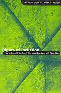 Rights of Inclusion Law and Identity in the Life Stories of Americans With Disabilities