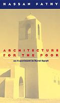 Architecture for the Poor An Experiment in Rural Egypt