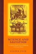 Science and Salvation Evangelical Popular Science Publishing in Victorian Britain