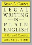 Legal Writing in Plain English, Second Edition: A Text with Exercises (Chicago Guides to Wri...