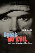 Speak No Evil The Triumph Of Hate Speech Regulation