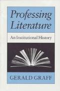 Professing Literature An Institutional History
