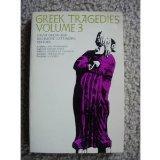 Greek Tragedies, Volume 3 (Phoenix Books)