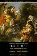 Euripides I The Complete Greek Tragedies