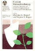 Current Paleoethnobotany Analytical Methods and Cultural Interpretations of Archaeological P...