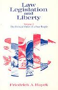 Law, Legislation and Liberty The Political Order of a Free People