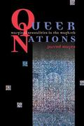 Queer Nations Marginal Sexualities in the Maghreb