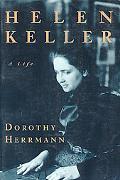 Helen Keller A Life