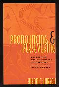 Pronouncing & Persevering Gender and the Discourses of Disputing in an African Islamic Court