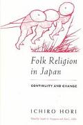 Folk Religion in Japan Continuity and Change