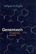 Genentech : The Beginnings of Biotech