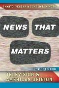 News That Matters : Television and American Opinion