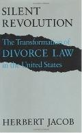 Silent Revolution The Transformation of Divorce Law in the United States
