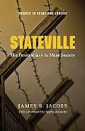 Stateville The Penitentiary in Mass Society