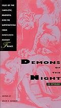 Demons of the Night Tales of the Fantastic, Madness, and the Supernatural from Nineteenth-Ce...