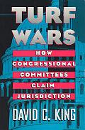 Turf Wars How Congressional Committees Claim Jurisdiction