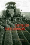 Capitalism Takes Command : The Social Transformation of Nineteenth-Century America