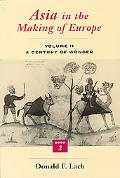 Asia in the Making of Europe A Century of Wonder  Book Two  The Literary Arts