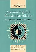 Accounting for Fundamentalisms The Dynamic Character of Movements