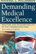 Demanding Medical Excellence Doctors and Accountability in the Information Age