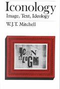 Iconology Image, Text, Ideology