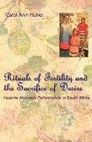 Rituals of Fertility and the Sacrifice of Desire: Nazarite Women's Performance in South Afri...