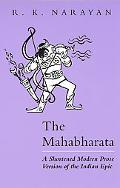 Mahabharata A Shortened Modern Prose Version of the Indian Epic