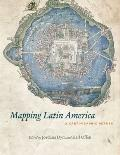 Mapping Latin America : A Cartographic Reader