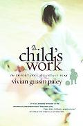 Child's Work The Importance of Fantasy Play