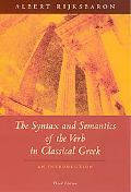 Syntax and Semantics of the Verb in Classical Greek An Introduction