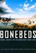 Bonebeds Genesis, Analysis, and Paleobiological Significance