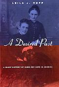 Desired Past A Short History of Same-Sex Love in America
