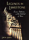 Legends in Limestone Lazarus, Gislebertus, and the Cathedral of Autun