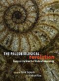 The Paleobiological Revolution: Essays on the Growth of Modern Paleontology
