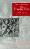 Hungry God Hindu Tales of Filicide and Devotion