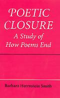 Poetic Closure A Study of How Poems End