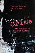 Speaking Of Crime The Language Of Criminal Justice