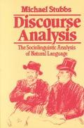 Discourse Analysis The Sociolinguistic Analysis of Natural Language