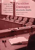 Punitive Damages How Juries Decide