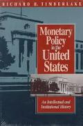 Monetary Policy in the United States An Intellectual and Institutional History