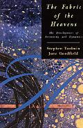 Fabric of the Heavens The Development of Astronomy and Dynamics