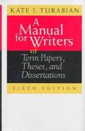 Manual for Writers of Term Papers, Theses, and Dissertations